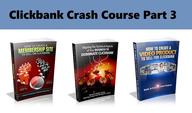 clickbank crash course part 3