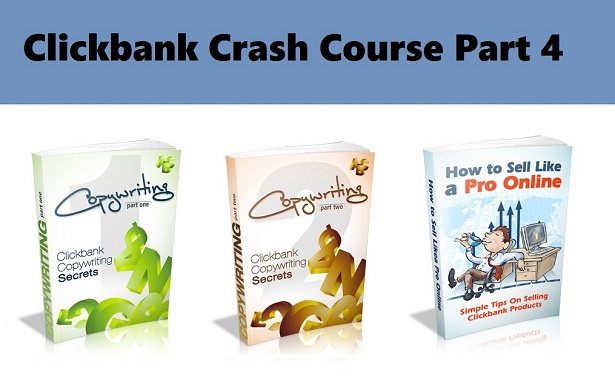clickbank crash course part 4