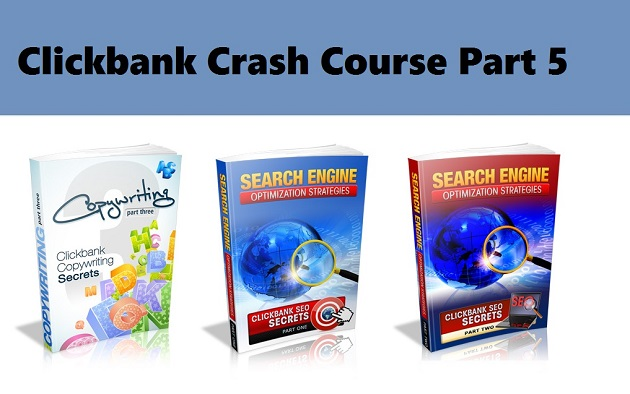 clickbank crash course part 5