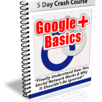 Google Plus Basics eCourse (5 Lessons)