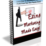 Ezine Marketing Made Easy Newsletter