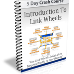 Introduction To Link Wheels eCourse (5 Lessons)
