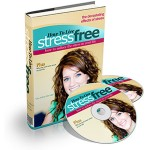 How To Live Stress Free (MRR eBook)