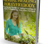 Herbal Healing For Everybody (MRR eBook)