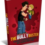 Stop Bully – The Bully Buster (MRR eBook)