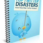Top Twitter Disasters (MRR eBook)