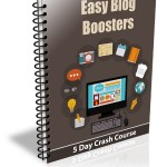 Easy Blog Boosters eCourse (5 Lessons)