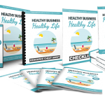 Healthy Business, Healthy Life (MRR eBook)