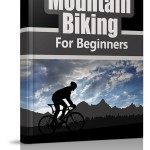 Mountain Biking for Beginners Newsletter (12 Email Series)