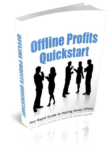 offline make money