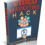 Video Marketing Hack (Personal Use Right eBook)