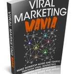 Viral Marketing Mania (Personal Use Right eBook)
