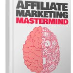 Affiliate Marketing Mastermind (RR eBook)