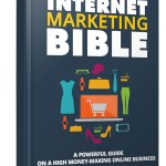Internet Marketing Bible (Personal Use Rights eBook)