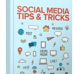 Social Media Tips & Tricks (RR eBook)