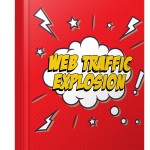 Web Traffic Explosion (RR eBook)