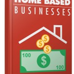 Home Based Business (Personal Use Rights eBook)