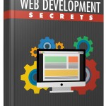 Web Development Secrets (Personal Use Rights eBook)