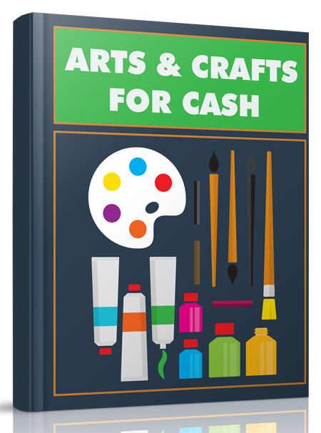 How to Turn Your Arts & Crafts Skills Into Cash