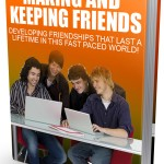How to Make Friends and Maintain It (MRR eBook)