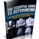 The Essential Guide to Outsourcing (Personal Use Rights Only)