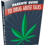 Parents Guide to Drug Abuse Talks (Personal Use Only)
