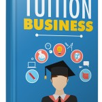 Tuition Business (Personal Use Rights eBook)