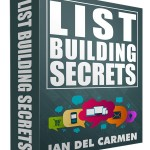 List Building Secrets by Ian del Carmen (RR eBook and More)