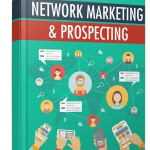 Network Marketing and Prospecting (Personal Use Rights)