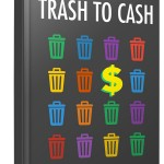 Recycling For Cash (Personal Use Rights eBook)