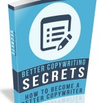 Better Copywriting Secrets (RR eBook)