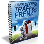 How To Drive Traffic By Using Free Offers (Personal Use Rights eBook)