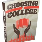 How To Choose A Right College (Personal Use Rights eBook)