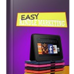Easy Kindle Marketing (Personal Use Rights eBook)