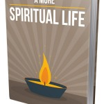 A More Spiritual Life (Personal Use Rights eBook)
