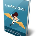 Anti-Addiction (Personal Use Rights eBook)