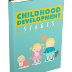 Childhood Development Stages (Personal Use Rights eBook)