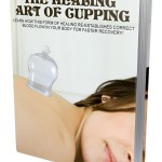 How Cupping Heals (MRR eBook)