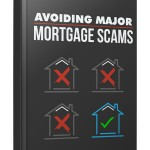 How To Avoid Mortgage Scams (Personal Use Rights eBook)