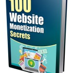 100 Website Monetization Secrets (MRR eBook)
