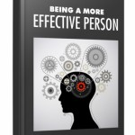 Being A More Effective Person (MRR eBook)