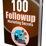 100 Follow-up Marketing Secrets (MRR eBook)