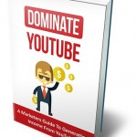 Dominate YouTube (MRR eBook)