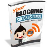 Your Blogging Success Guide (RR eBook)