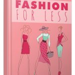 Fashion For Less Money (MRR eBook)