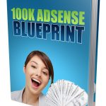 Google Adsense 100K Blueprint (RR eBooks)
