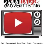 Top 5 Benefits Of YouTube Advertising