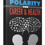 Polarity for Career & Health (MRR eBook)