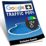Google Plus Traffic Pool (MRR eBook)