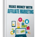 Make Money with Affiliate Marketing 2017 (MRR eBook)